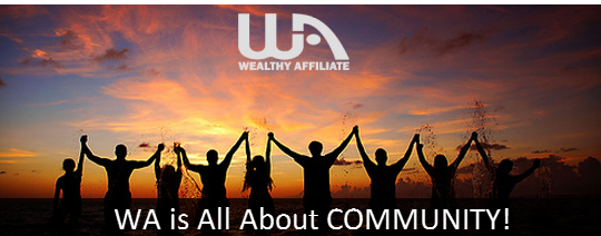 Wealthy Affiliate is all about community