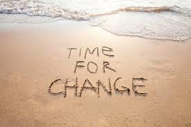 It's time for change