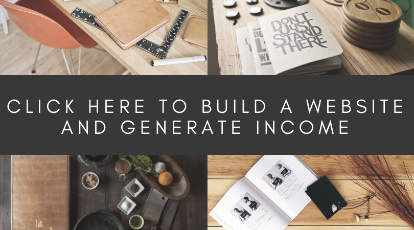 Click here to build an income generating website